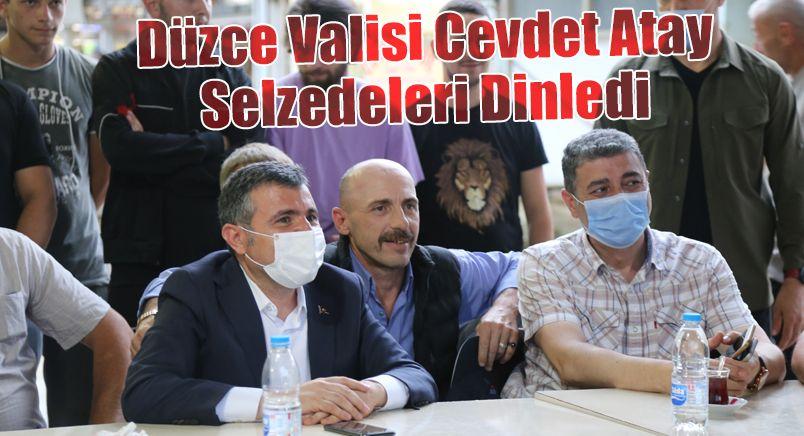 Düzce Valisi Cevdet Atay, Selzedeleri Dinledi