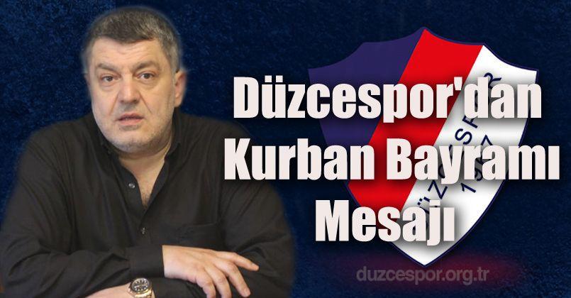 Düzcespor'dan Kurban Bayramı Mesajı