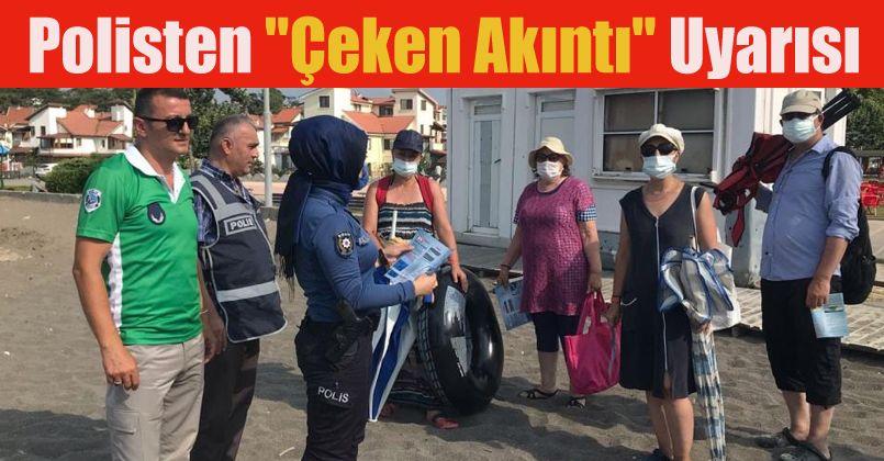 Polisten Çeken Akıntı uyarısı