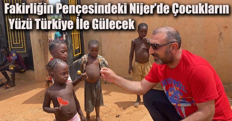Fakirliğin pençesindeki Nijer'de çocukların yüzü Türkiye ile gülecek
