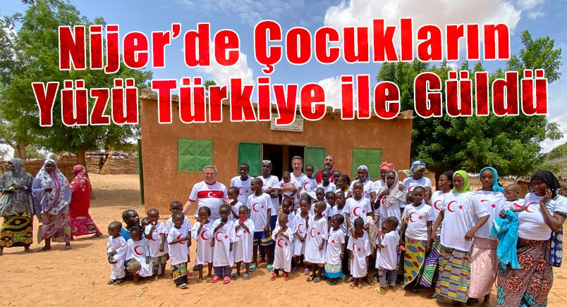 Nijer'de Çocukların Yüzü Türkiye ile Güldü