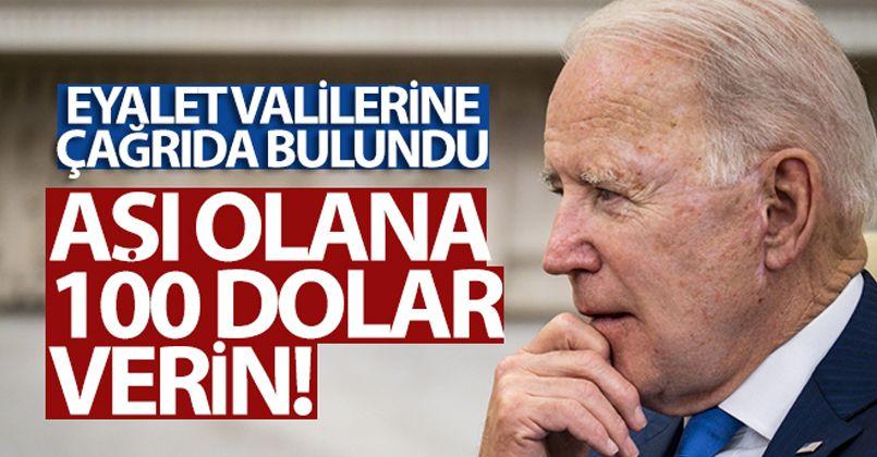 ABD Başkanı Biden'dan aşı olanlara 100 dolar ödül verin çağrısı