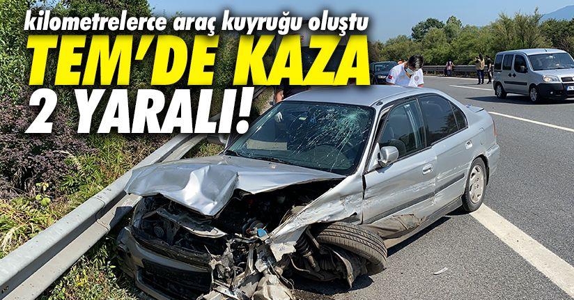 TEM otoyolunda kaza: 2 yaralı