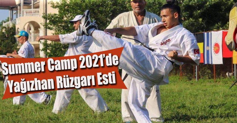 Summer Camp 2021'de Yağızhan rüzgarı esti