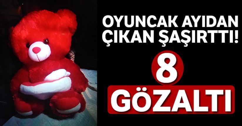 Konya'da oyuncak ayıdan bomba çıktı: 8 gözaltı