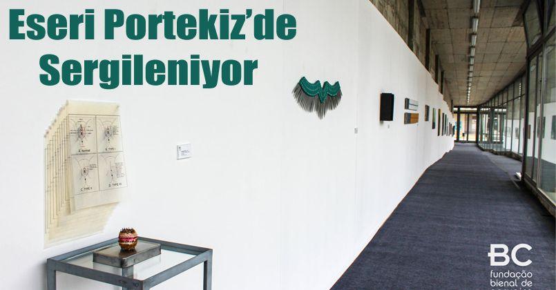 Eseri Portekiz'de Sergileniyor