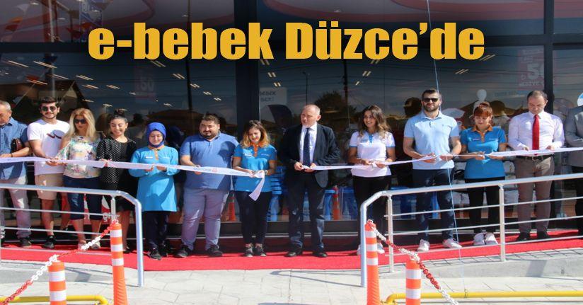 e-bebek 147. Mağazasını Düzce'de Açtı