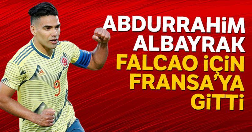 Abdurrahim Albayrak, Falcao için Fransa'ya gitti