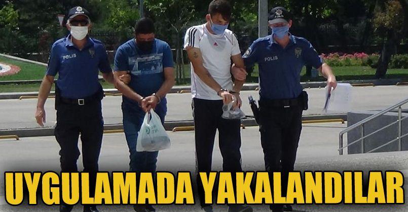 Aranması olan 1'i yabancı uyruklu 2 kişi uygulamada yakalandı