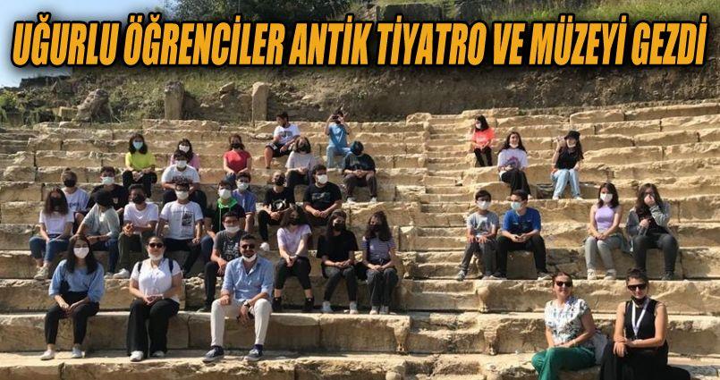 Uğurlu öğrenciler antik tiyatro ve müzeyi gezdi
