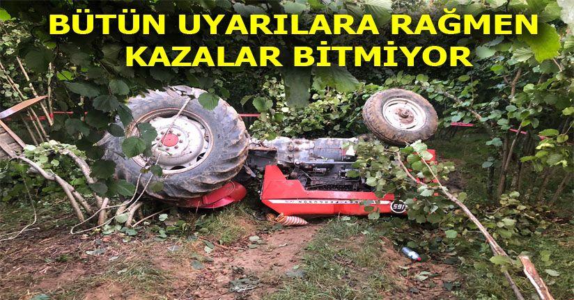 Devrilen traktörün altında kalan 1 kişi hayatını kaybetti
