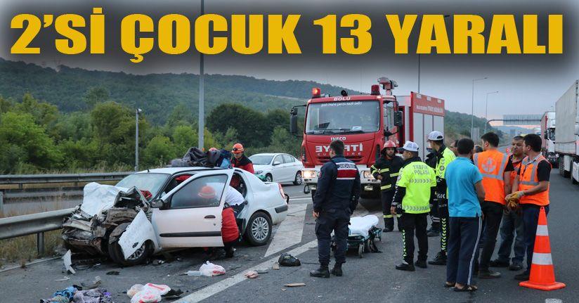 TEM'de feci kaza: 2'si çocuk 13 yaralı