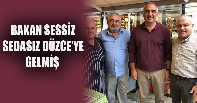 Turizm Bakanı Sessiz Sedasız Düzce'ye Geldi