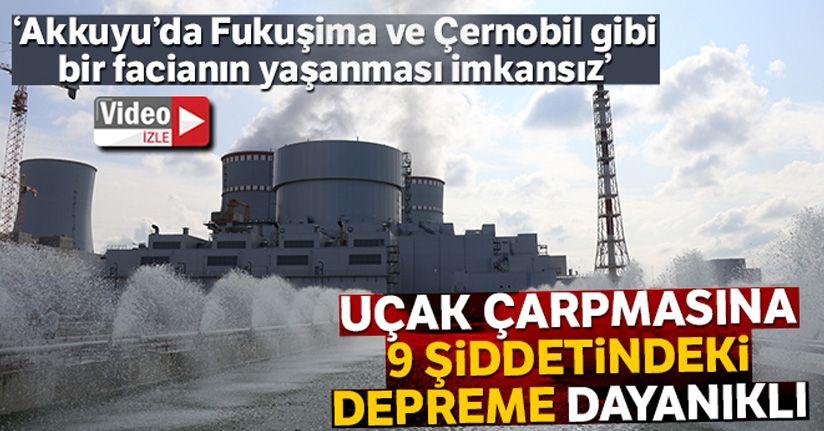 Akkuyu'daki nükleer santral, uçak çarpmasına, 9 şiddetindeki depreme dayanıkl