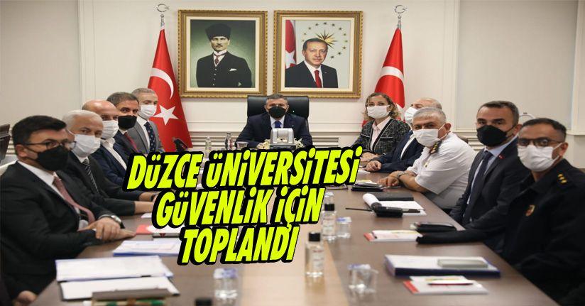 Düzce Üniversitesi Güvenlik İçin Toplandı