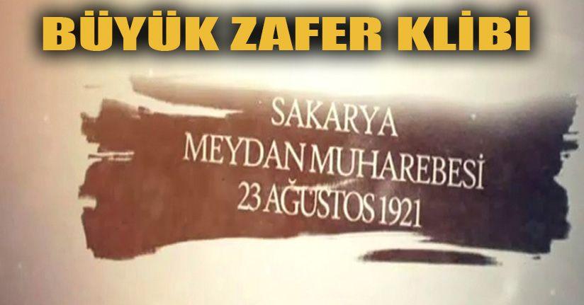 Milli Savunma Bakanlığından Sakarya Meydan Muharebesi klibi