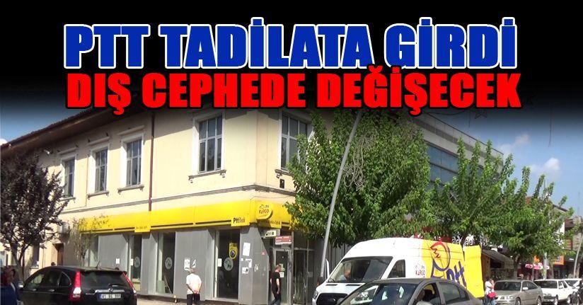 PTT Tadilata başladı
