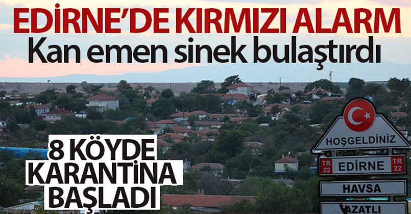 Edirne'de kırmızı alarm