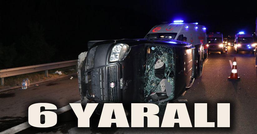 TEM Otoyolu'nda devrilen araç tankere çarptı: 6 yaralı