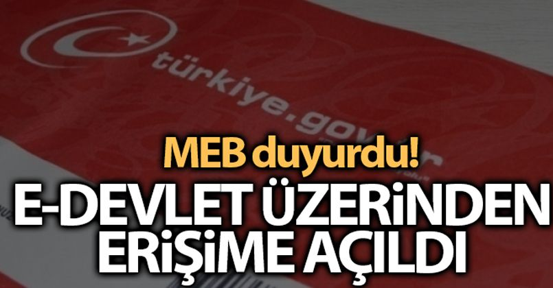MEB e-Devlet üzerinden erişime açıldı'