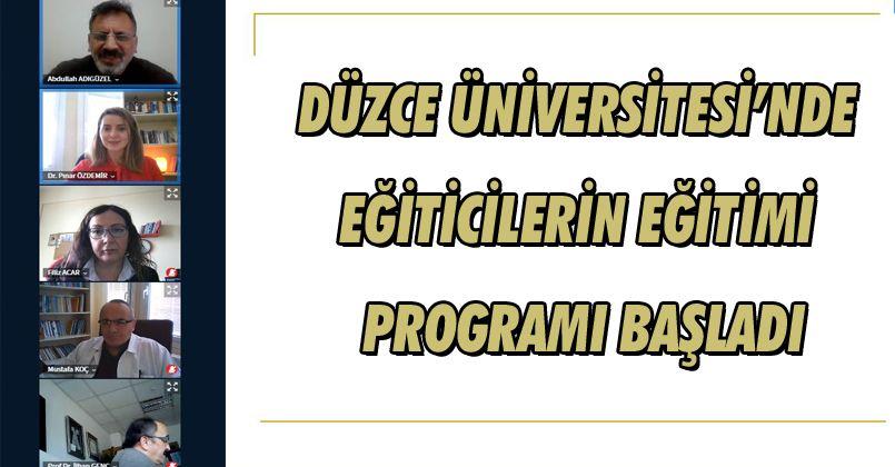 Düzce Üniversitesi'nde Eğiticilerin Eğitimi Programı Başladı
