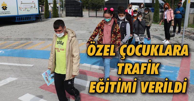 Özel çocuklara trafik eğitimi verildi