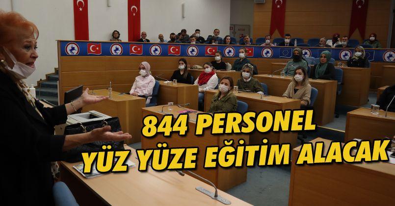 844 Personel Yüz Yüze Eğitim Alacak