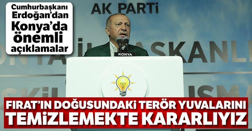 Cumhurbaşkanı Erdoğan: 'Fırat'ın doğusundaki terör yuvalarını da temizlemekte kararlıyız'