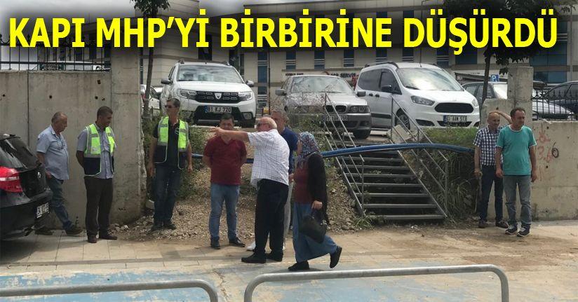 MHP'li üyelerin kapı için tartışması