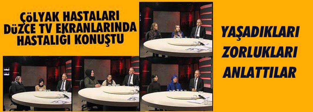 Çölyak hastaları Düzce TV'de buluştu