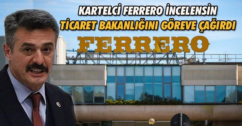 Ümit Yılmaz'dan Ferrero Tepkisi Bakanlığı Göreve Çağırdı