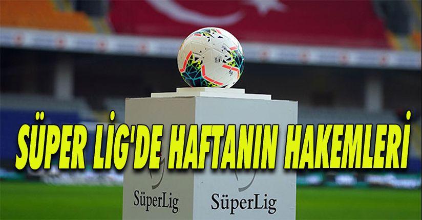 Süper Lig'de 10. Haftanın Hakemleri