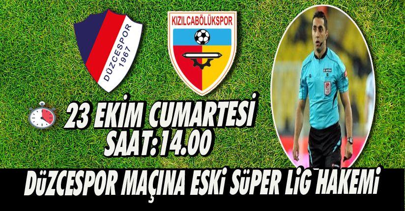 Düzcespor Maçına Eski Süper Lig Hakemi