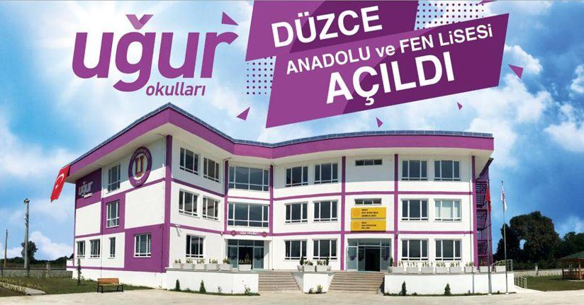 Düzce Uğur Anadolu ve Fen Lisesi Açılıyor