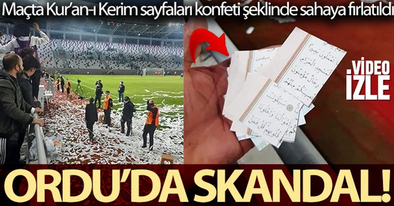 Ordu'da skandal: Kur'an-ı Kerim sayfaları konfeti şeklinde sahaya fırlatıldı