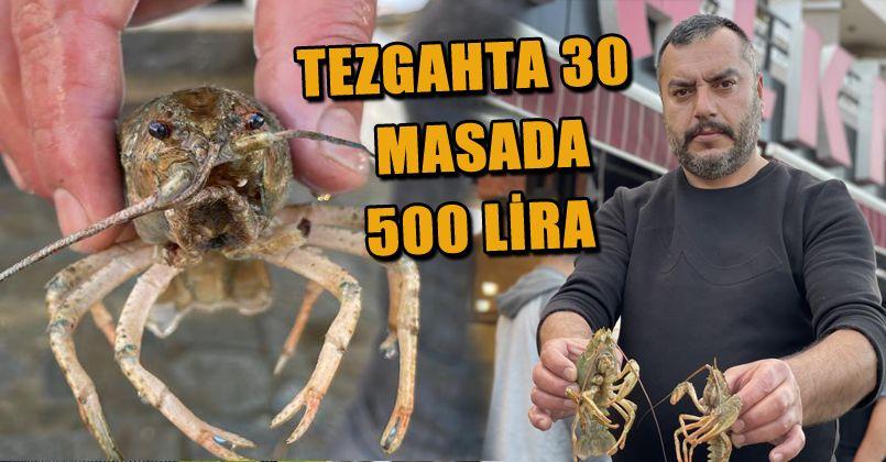 Tezgahta 30, masada 500 lira