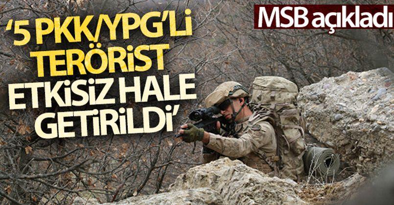 MSB: 'Barış Pınarı bölgesinde 5 PKK/YPG'li terörist etkisiz hale getirildi'