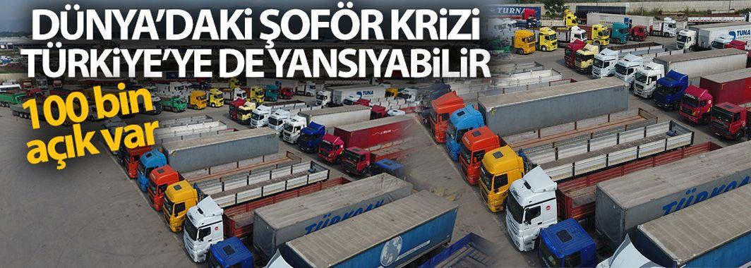 Dünya'daki Şoför Krizi Türkiye'ye De Yansiyabilir