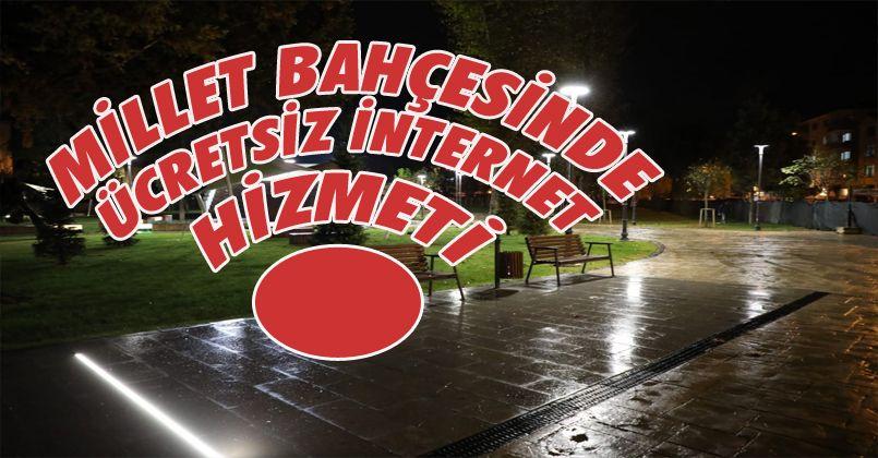 Millet Bahçesinde Ücretsiz İnternet Hizmeti