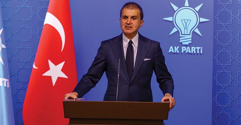 AK Parti Sözcüsü Çelik: 'Bu yaklaşım, terör oluşumlarına elverişli ortam oluşturmaya çalışmaktır'