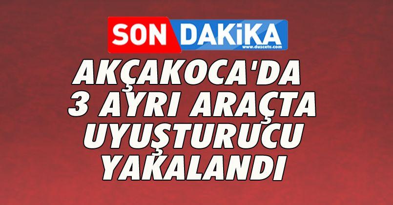 Akçakoca'da 3 Ayrı Araçta Uyuşturucu Yakalandı