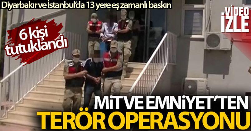 Diyarbakır'da MİT ve Emniyet'ten terör operasyonu