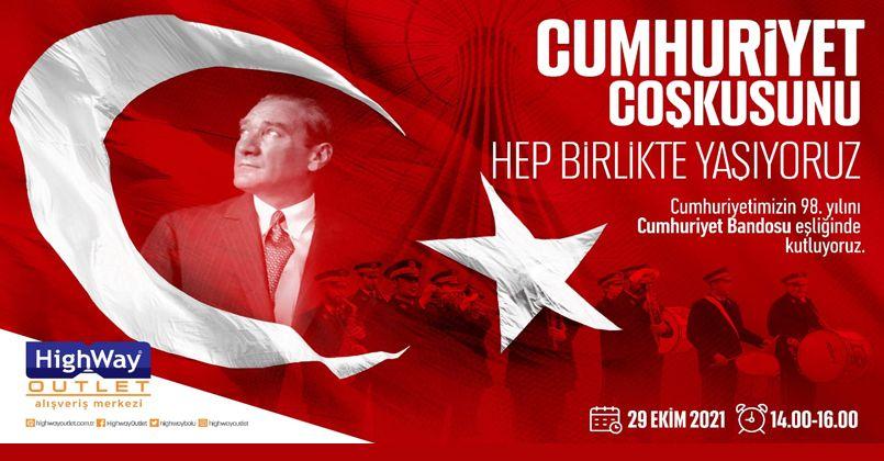 Cumhuriyet Coşkusu Highway'de Yaşanacak
