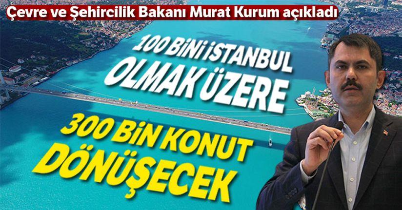 Çevre ve Şehircilik Bakanı Murat Kurum, 5 yıllık kentsel dönüşüm eylem planını açıkladı