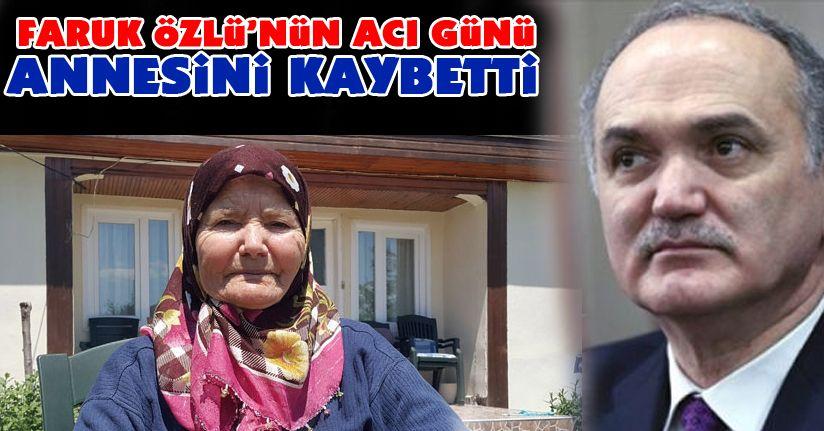 Faruk Özlü'nün annesi hayatını kaybetti