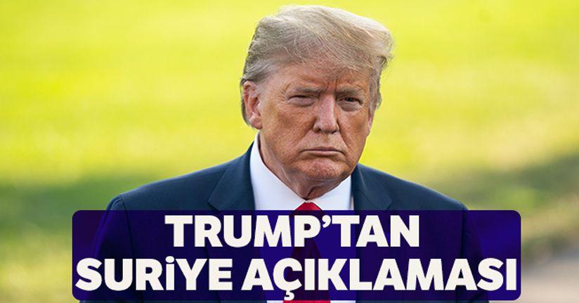 Donald Trump'tan Suriye açıklaması