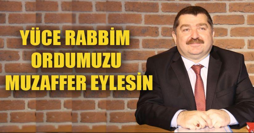 """Ali Dilber """"Yüce Rabbim ordumuzu muzaffer eylesin"""""""