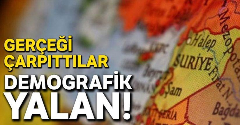YPG gerçeği çarpıttı, demografik yalan!