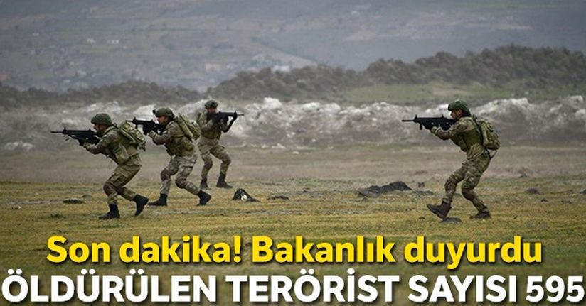 MSB açıkladı, öldürülen terörist sayısı 595
