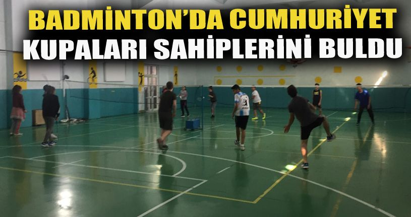 Badmintonda Cumhuriyet kupası sona erdi